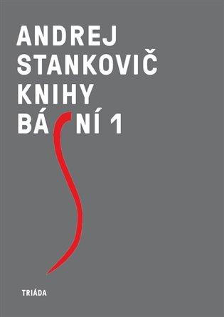 Knihy básní 1+2 - Andrej Stankovič   Booksquad.ink