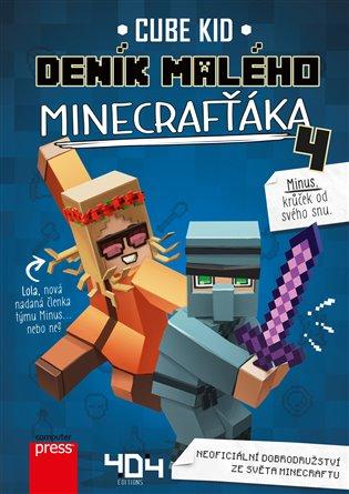 Deník malého Minecrafťáka 4 - Cube Kid   Booksquad.ink