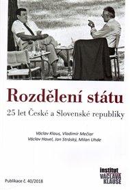 Rozdělení státu: 25 let České a Slovenské republiky