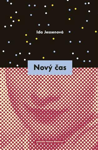 Nový čas - Ida Jessenová | Booksquad.ink