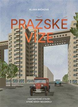 Obálka titulu Pražské vize