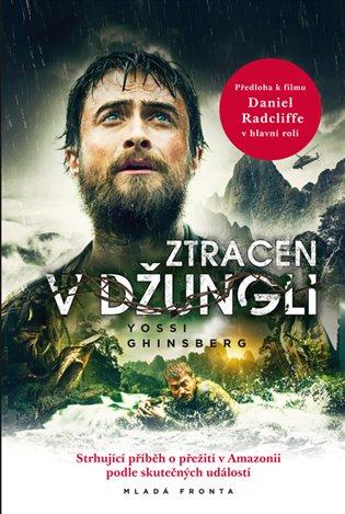 Ztracen v džungli - Yossi Ghinsberg | Booksquad.ink