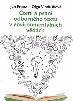 Obálka titulu Čtení a psaní odborného textu v environmentálních vědách
