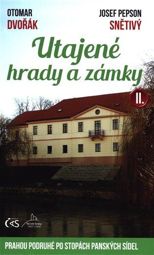 Utajené hrady a zámky II.