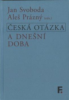 Obálka titulu Česká otázka a dnešní doba
