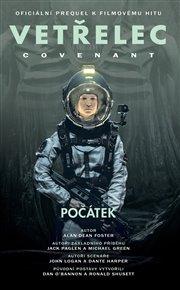 Vetřelec - Covenant - oficiální prequel k filmovému hitu