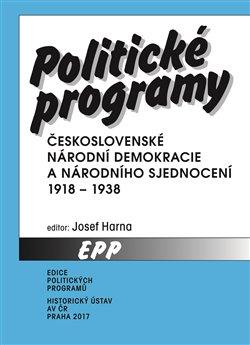 Obálka titulu Politické programy Československé národní demokracie a Národního sjednocení 1918-1938