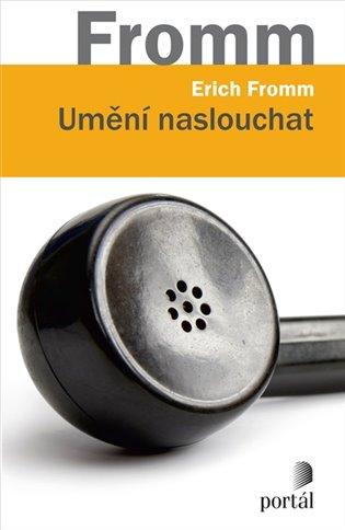 Umění naslouchat - Erich Fromm | Booksquad.ink