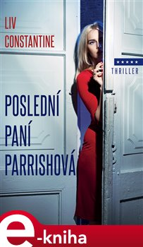 Obálka titulu Poslední paní Parrishová