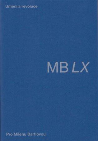 Umění a revoluce. Pro Milenu Bartlovou - Johana Lomová (ed.), | Booksquad.ink