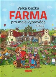 Velká knížka - Farma pro malé vypravěče