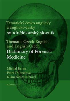 Obálka titulu Tematický česko-anglický a anglicko-český soudnělékařský slovník