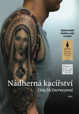 Nádherná kacířství - Lisa McInerneyová | Booksquad.ink