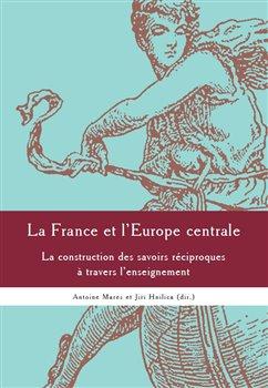 Obálka titulu La France et l'Europe centrale