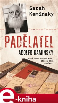 Obálka titulu Padělatel Adolfo Kaminsky