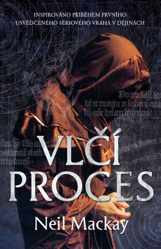 Vlčí proces - Neil Mackay | Booksquad.ink