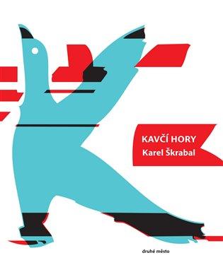 Kavčí hory - Karel Škrabal | Booksquad.ink