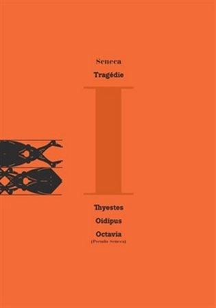 Tragédie:Oidipus - Thyestes - Octavia - Lucius Annaeus Seneca   Booksquad.ink