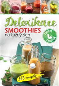 Detoxikace - Smoothies na každý den