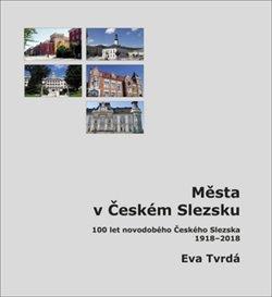 Obálka titulu Města v Českém Slezsku