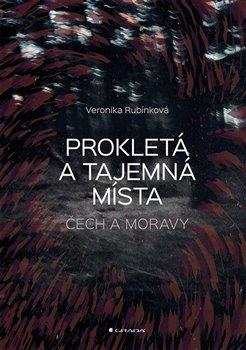 Obálka titulu Prokletá a tajemná místa Čech a Moravy