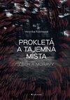 Obálka knihy Prokletá a tajemná místa Čech a Moravy