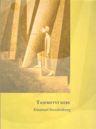 Tajemství nebe - Emanuel Swedenborg   Booksquad.ink