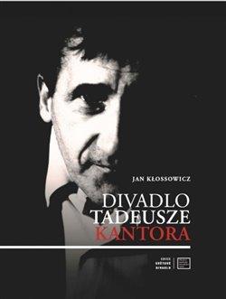 Obálka titulu Divadlo Tadeusze Kantora