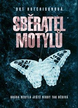 Obálka titulu Sběratel motýlů
