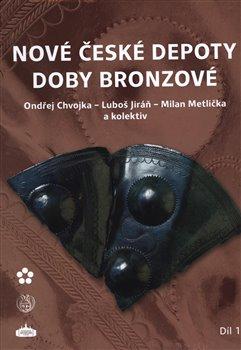 Obálka titulu Nové české depoty doby bronzové
