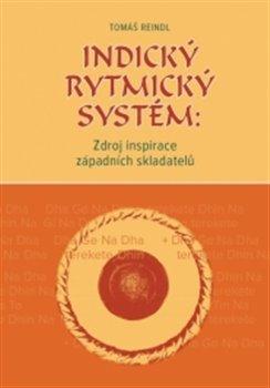 Obálka titulu Indický rytmický systém: Zdroj inspirace západních skladatelů