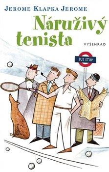 Obálka titulu Náruživý tenista