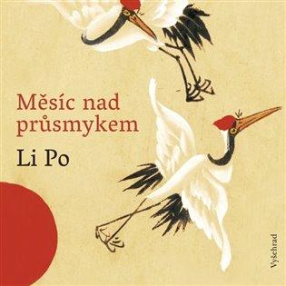 Měsíc nad průsmykem - Li Po | Booksquad.ink