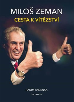 Obálka titulu Miloš Zeman - Cesta k vítězství