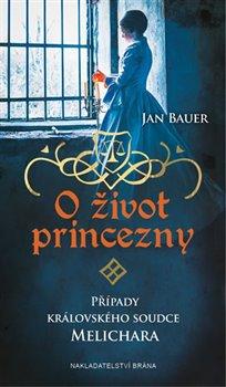 Obálka titulu O život princezny