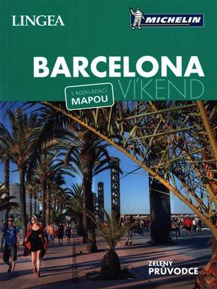 Barcelona - Víkend:s rozkládací mapou - - | Booksquad.ink