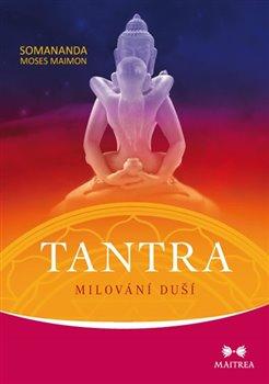 Obálka titulu Tantra: Milování duší