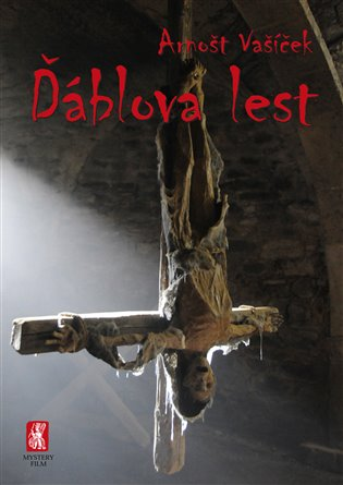 Ďáblova lest - Arnošt Vašíček | Booksquad.ink