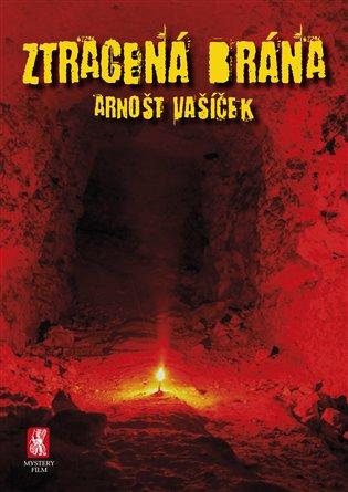 Ztracená brána - Arnošt Vašíček   Booksquad.ink