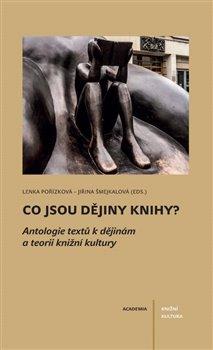 Obálka titulu Co jsou dějiny knihy?