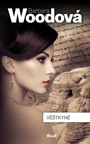 Věštkyně - Barbara Woodová | Booksquad.ink