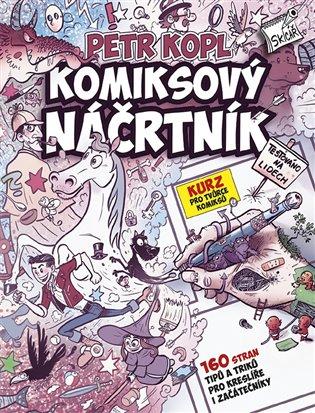 Komiksový náčrtník - Petr Kopl | Booksquad.ink