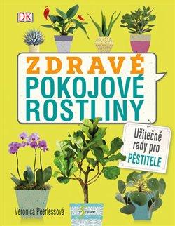 Obálka titulu Zdravé pokojové rostliny