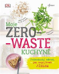 Obálka titulu Moje zero-waste kuchyně