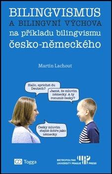 Obálka titulu Bilingvismus a bilingvní výchova