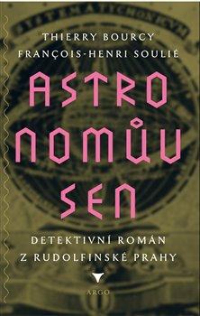 Obálka titulu Astronomův sen