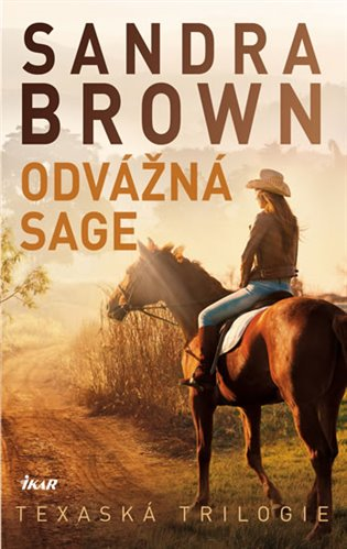 Odvážná Sage:Texaská trilogie - Sandra Brown | Booksquad.ink