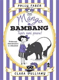 Mango a Bambang - Tapír není prase!