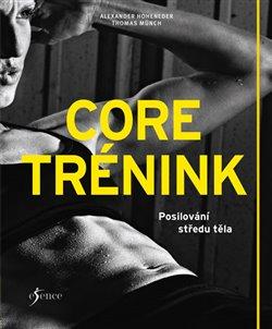 Obálka titulu Core trénink - Posilování středu těla