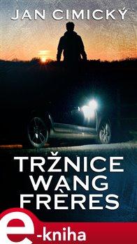 Obálka titulu Tržnice Wang Freres